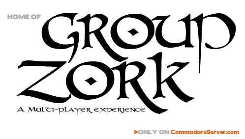 Group Zork, a Multi-player Experience - Only on CommodoreServer